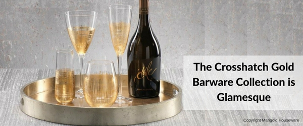 The Crosshatch Gold Barware Collection is Glamesque!